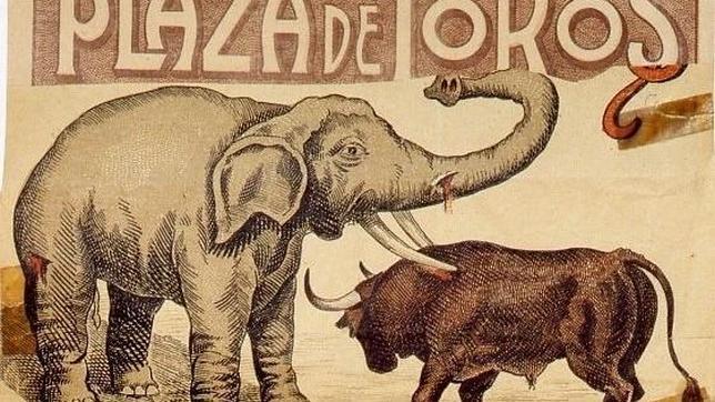 Detalle del cartel con el que se anunciaba este inusual evento de una corrida entre un toro y un elefante