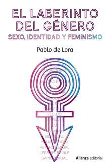 'The labyrinth of the genre'.  Pablo de Lora.  Alliance, 2021. 144 pages.  16 euros